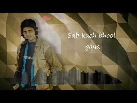 bewafa...haan-tujhe-bhool-gaya-i-2019-sad-love-story-song-i-lyrical-video-|-yogesh-bhardwaj.