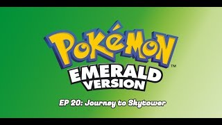 Pokemon Emerald Randomizer Nuzlocke EP. 20 | Journey to Skytower
