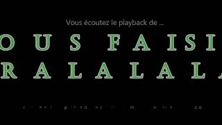 "Playback du fox-trot""SI NOUS FAISIONS TRALALALA""composée par Emmanuel Rolland"