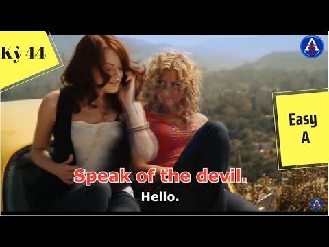 [HỌC IDIOM QUA PHIM] - Speak Of The Devil (Phim Easy A)