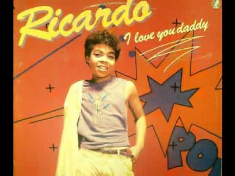 Ricardo & Friends - I Love You Daddy - 1987