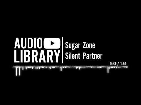 Sugar Zone - Silent Partner