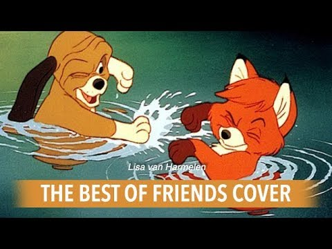 The Fox and the Hound - Best of friends (sung by me)