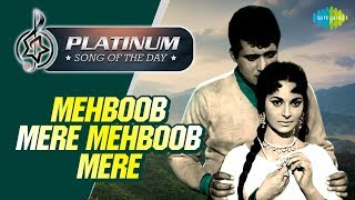 Platinum song of the day Mehboob Mere Mehboob Mere 21st June RJ Ruchi
