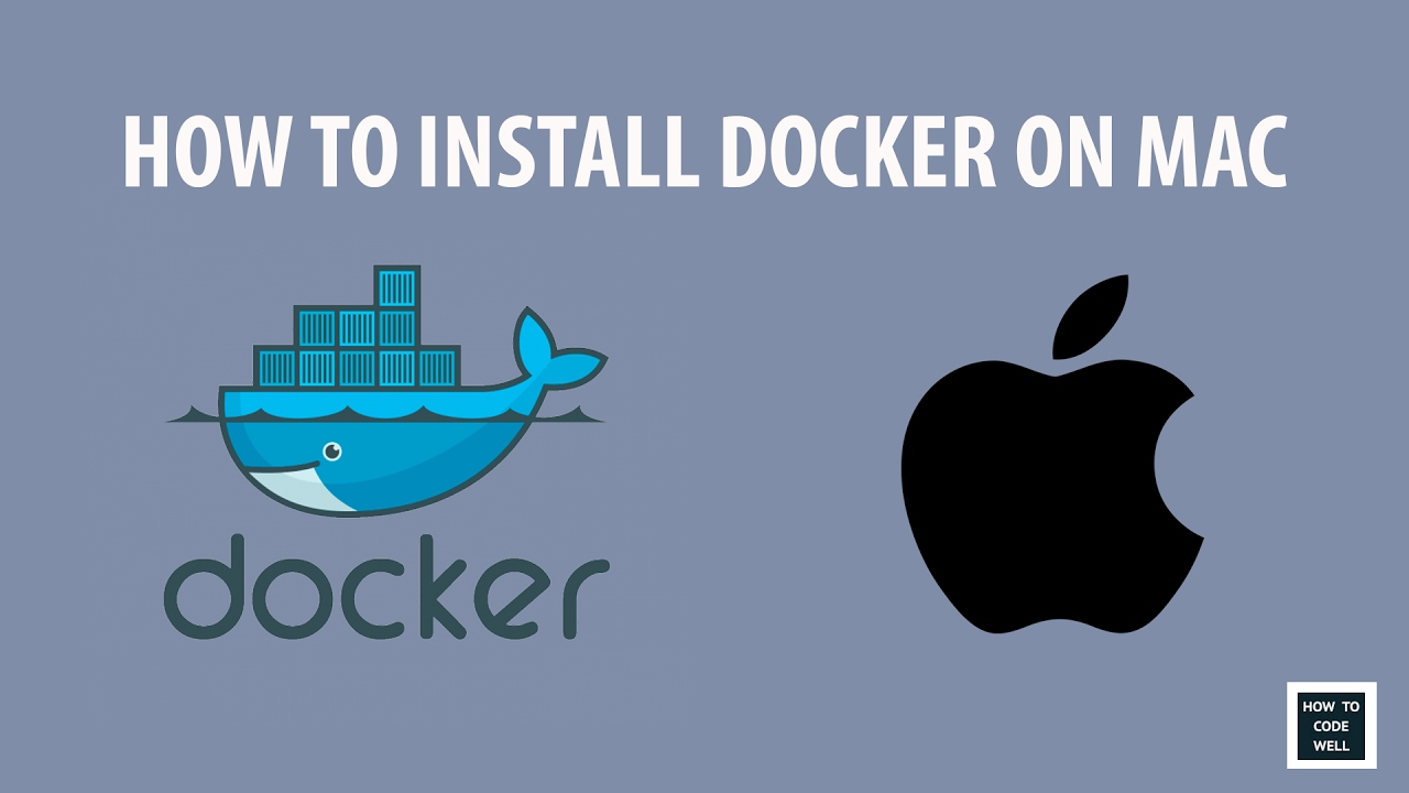 How To Install Docker On Mac