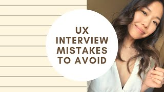 Do this instead. 5 Things to avoid during UX Design Interviews in 2019 (Product Design)