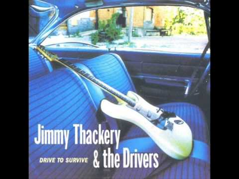 Jimmy Thackery   Drive To Survive