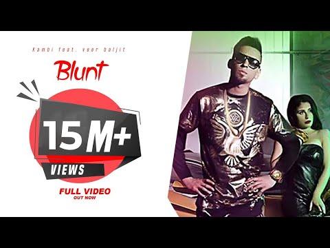 Blunt - KAMBI ft. Veet Baljit || Deep Jandu || Avex - Desi Swag Records