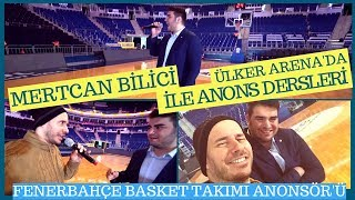 Announcing Tips With Mertcan Bilici at Ulker Arena (Fenerbahce Basketball Team Announcer)