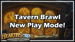 [Hearthstone] Tavern Brawl New Play Mode!