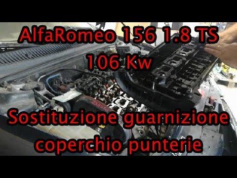 Sostituzione guarnizione coperchio valvole Alfa Romeo 156 1 8 TS prima serie
