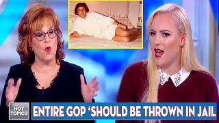 Meghan McCain SHOUTED is a MADMAN by Joy Behar Suggests Entire GOP 'Should Be Thrown in Jail'.