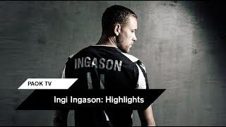 Τα highlights του Ίνγκι Ίνγκασον - PAOK TV