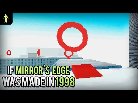 If Mirror's Edge was made in 1998