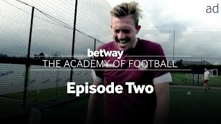 Amateur West Ham Team Undergo Gruelling Training: #BetwayAcademy Ep 2.