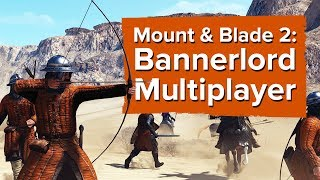 6 minutes of Mount & Blade 2: Bannerlord Gameplay (Multiplayer)