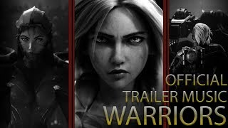 WARRIORS - League Of Legends -  Full Trailer Music | Cinematic (2WEI feat. Edda Hayes)