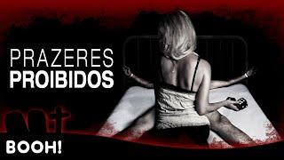 Prazeres Proibidos - Filme Completo Dublado - Filme de Suspense | Booh!