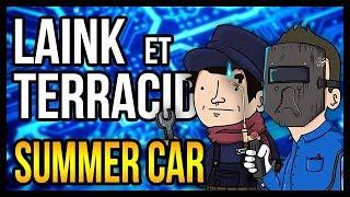 LES DEUX MÉCANOS BEAUFS (My Summer Car)