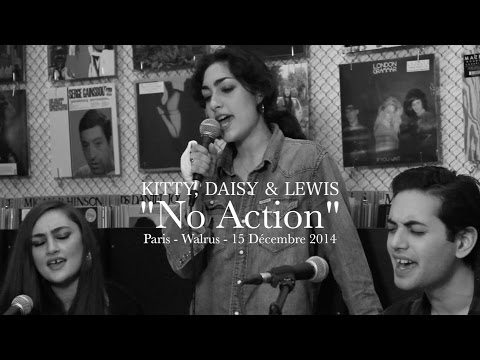 Kitty Daisy & Lewis : No Action (Acoustic version HD) mp3