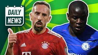 FC Bayern: Ribérys Attacke, Kahn als Präsident? Neymar wieder zu Barcelona? Mega-Vertrag für Kante!