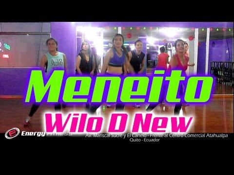 MENEITO Wilo D New Coreografía