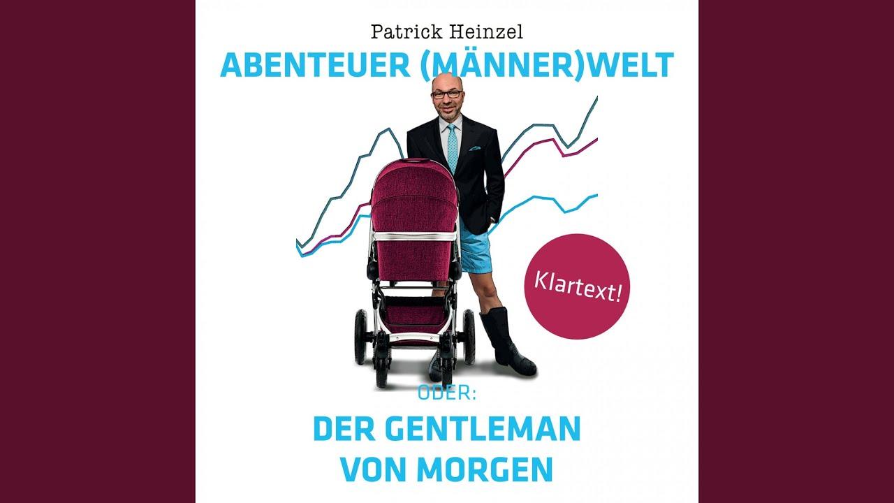 Abenteuer (Männer) Welt - Kapitel 07 - Frauen und ihre ...