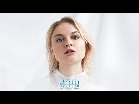 Låpsley - Love Is Blind (Sam Gellaitry Remix)