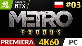 Metro Exodus PL  #3 (odc.3) ❄️ Droga | 4K Ultra + RTX On - ray tracing + DLSS test 2080 ti