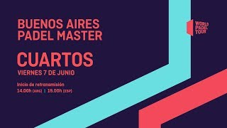 Cuartos de final - Buenos Aires Padel Master 2019 - World Padel Tour