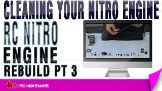 RC Nitro Engine Rebuild Pt 3 Cleaning Your Nitro Engine