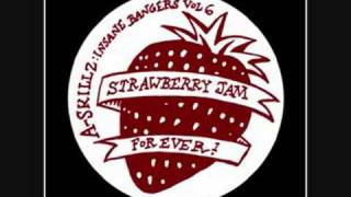 A. Skillz - Strawberry Jam Forever