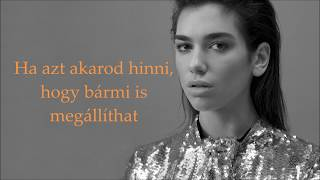 Dua Lipa- Don't start now (magyar felirat/lyrics)
