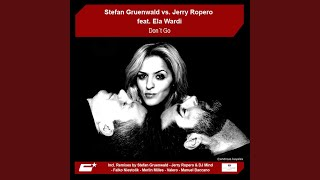 Don't Go (Jerry Ropero & DJ Mind Dirrrrty Remix)