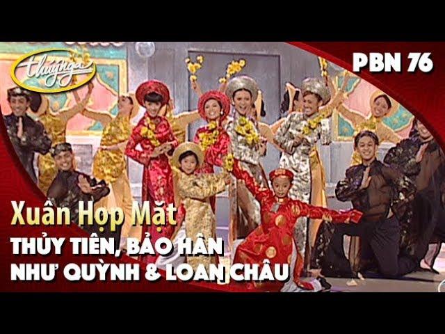 Như Quỳnh, Loan Châu, Thủy Tiên & Bảo Hân - Xuân Họp Mặt (Văn Phụng) PBN 76