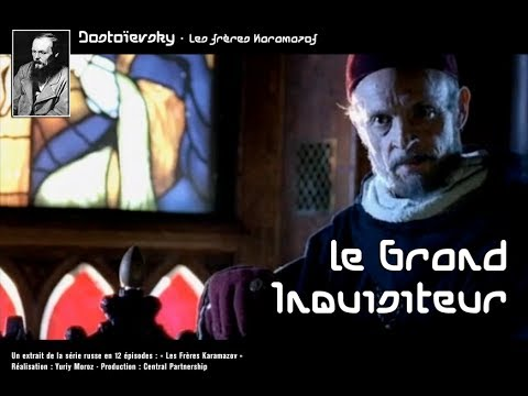 Dostoïevski - Le grand inquisiteur