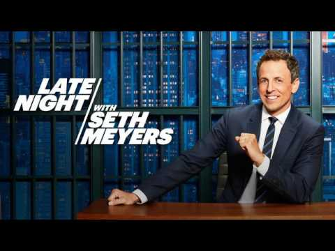 Late night with Seth Meyers June 27 2017 -7 27 2017