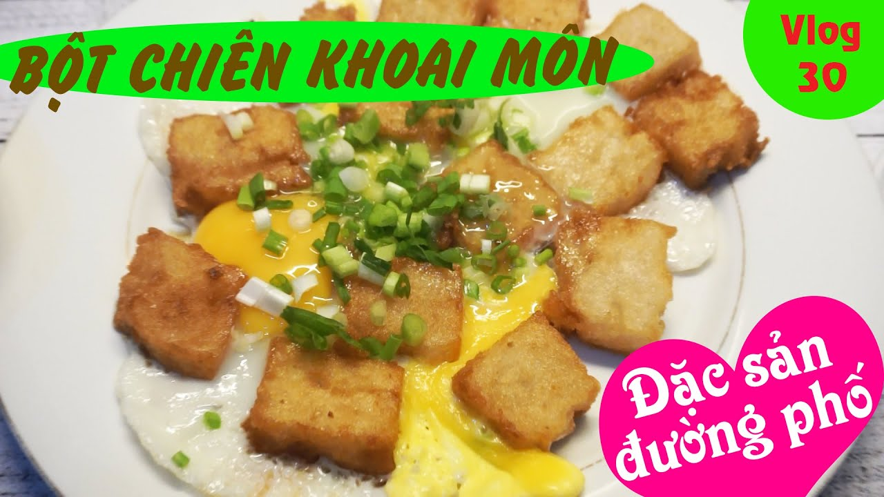CÁCH LÀM BỘT CHIÊN KHOAI MÔN GIÒN (Fried Taro Flour Cake) Vlog 30