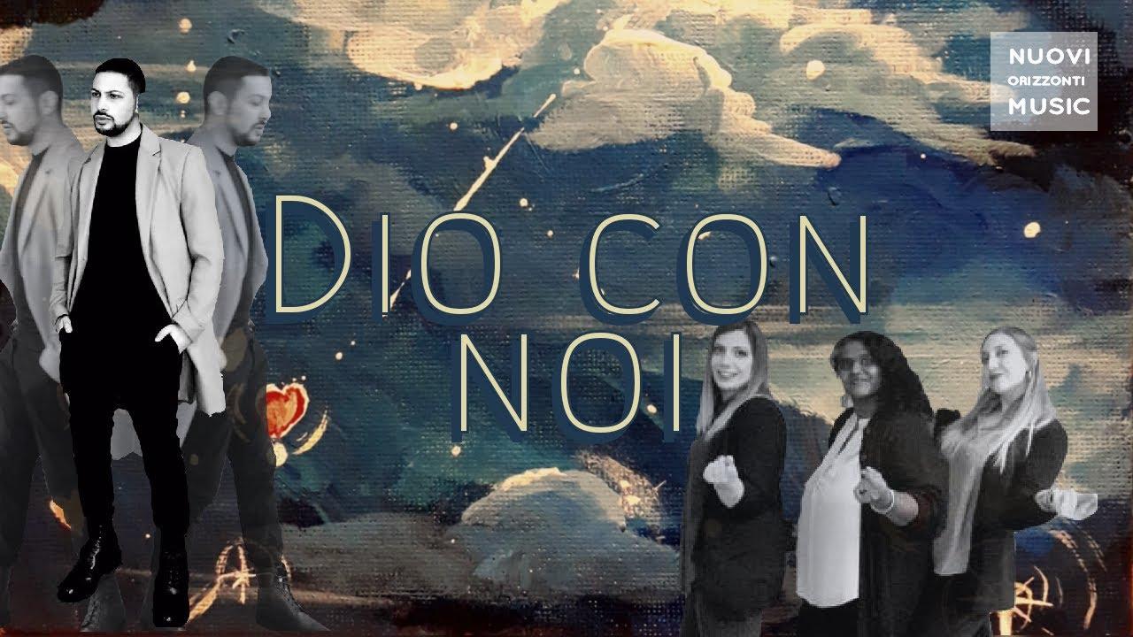 Nuovi Orizzonti Music ft Dario Urbano - Dio con noi