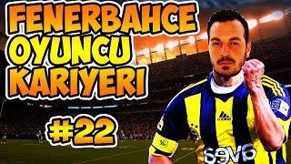 FIFA 18 Fenerbahçe Oyuncu Kariyeri / Galatasaray Derbi Haftası / #22
