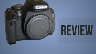 Canon T3i 600D Review - IN DEPTH