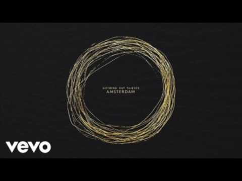 1 HOUR-Amsterdam-Nothing But Thieves Official Lyric Video!!! Nothing but thieves amsterdam..
