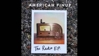 American Pinup - Living the Dream - The Radio EP