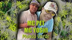 MC Pet Daleste e MC Yoshi - Mundo Verde (DJ Gá BHG)