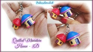 Quilling miniature House in 3D | DIY Craft | key chain / bracelet charm