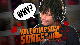 Looking for the best Valentine's Day songs on SoundCloud... BAD IDEA! | SoundCloud Deep Dive #1