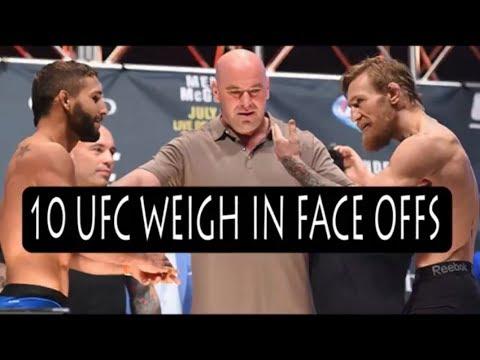 Top 10 UFC Weigh In Face Offs