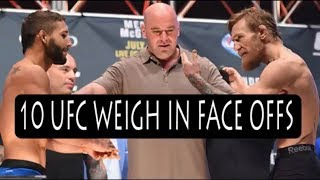Top 10 UFC Weigh in Face offs