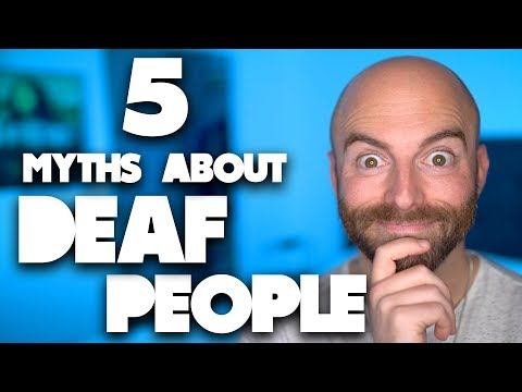 5 Misconceptions About Deaf People