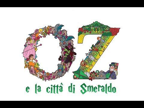 OZ e la città di Smeraldo - Il Musical
